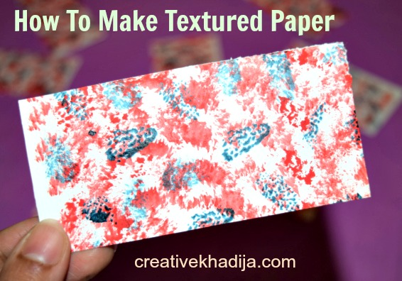 http://i0.wp.com/creativekhadija.com/wp-content/uploads/2016/06/how-to-make-textured-paper-card-making.jpg?resize=566%2C396