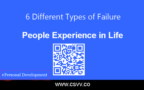 6 Different Types of Failure People Experience in Life