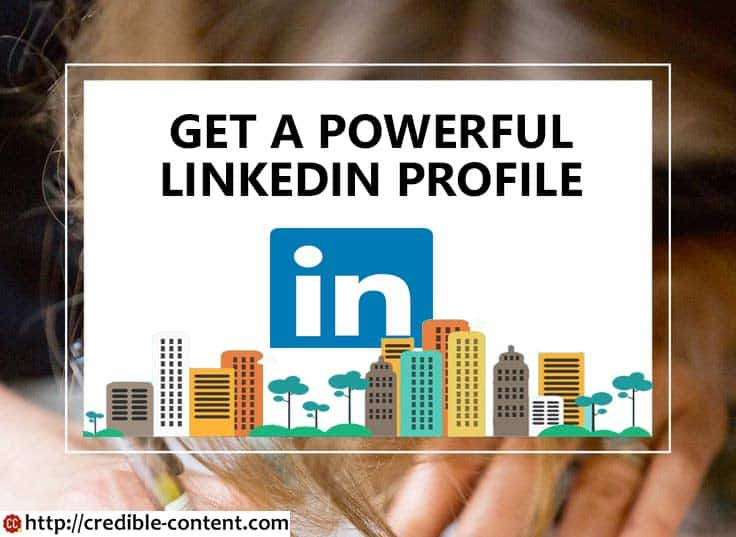 LinkedIn profile writing service for a professional LinkedIn profile - writing a professional profile