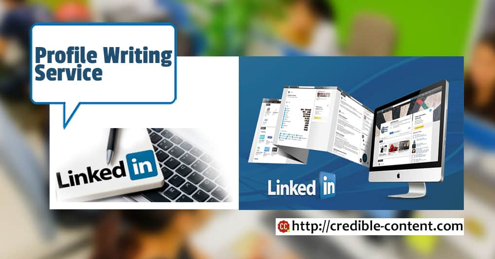 LinkedIn profile writing service for a professional LinkedIn profile