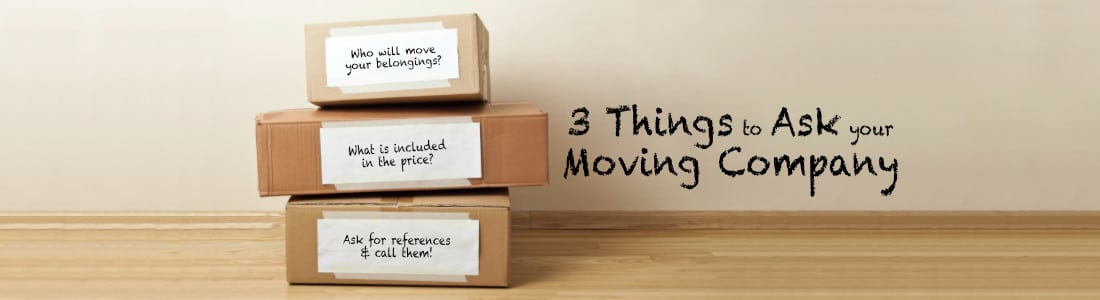 3 Things to Ask your Moving Company - Crestline Auto Transport