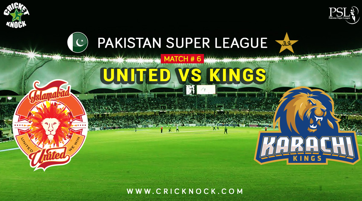 PSL T20 Match 6 | Watch Islamabad United vs Karachi Kings Highlights