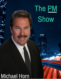 PM Show with Michael Horn