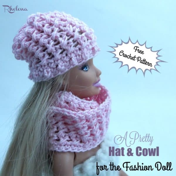 A Pretty Hat & Cowl for the Fashion Doll - CrochetNCrafts