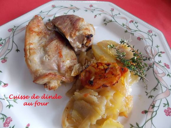 Cuisse de dinde au four croquant fondant gourmand - Comment cuisiner des cuisses de dinde ...