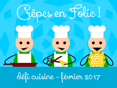 defi cuisine février 2017 -crepes-en-folie-2.400x300