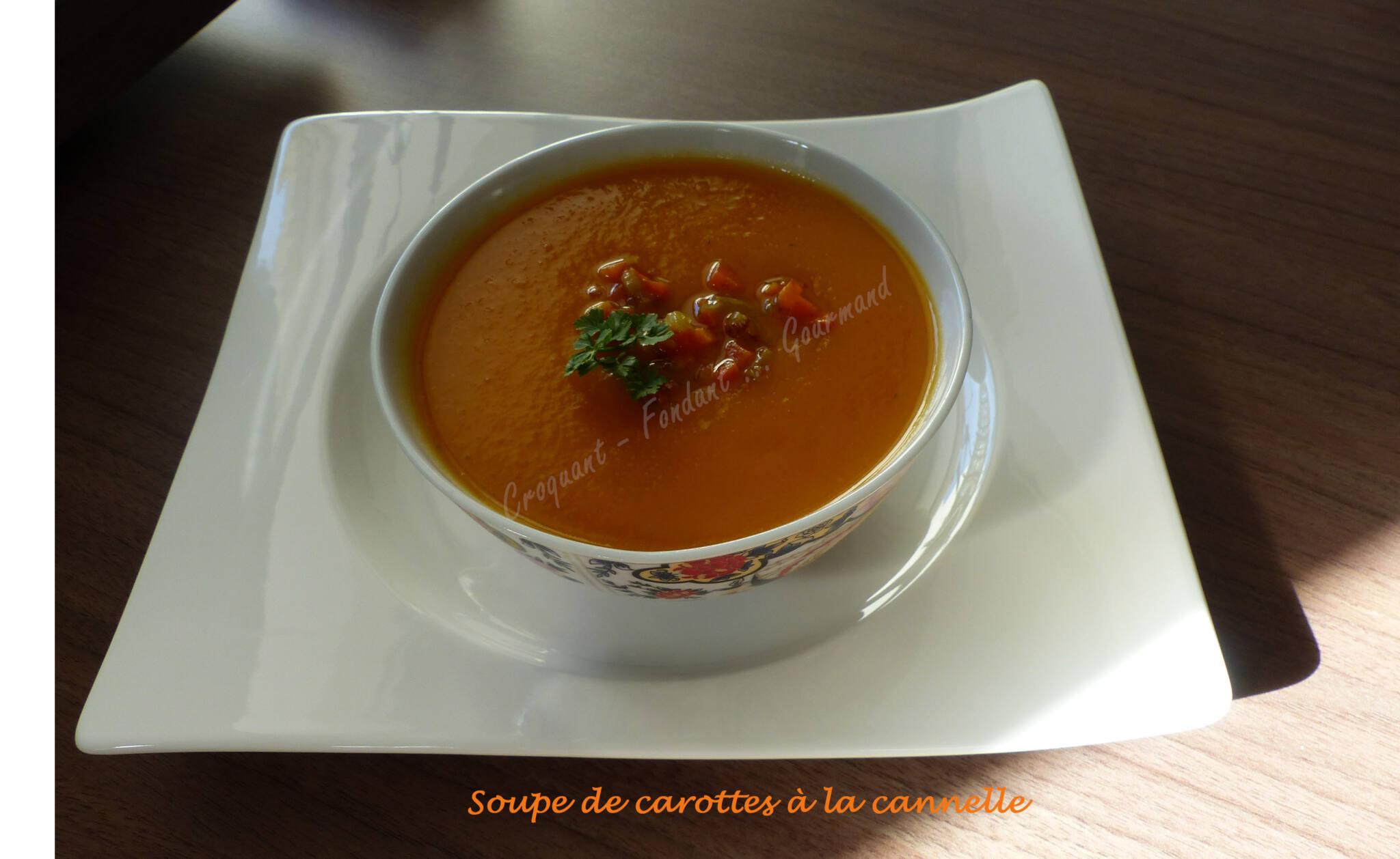 soupe de carottes la cannelle croquant fondant gourmand. Black Bedroom Furniture Sets. Home Design Ideas