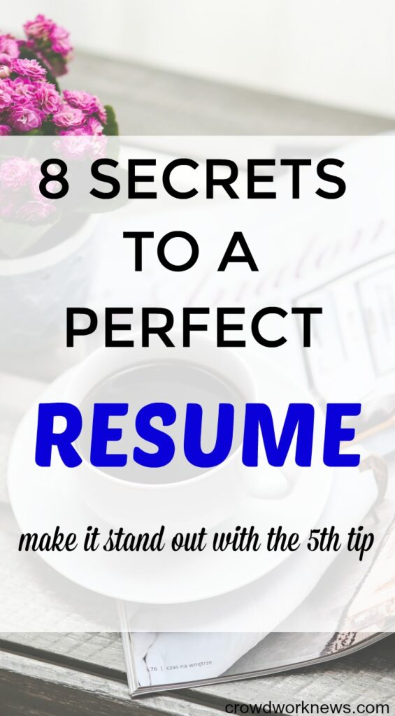 How to Make a Resume 8 Secret Tips to Create a Perfect Resume