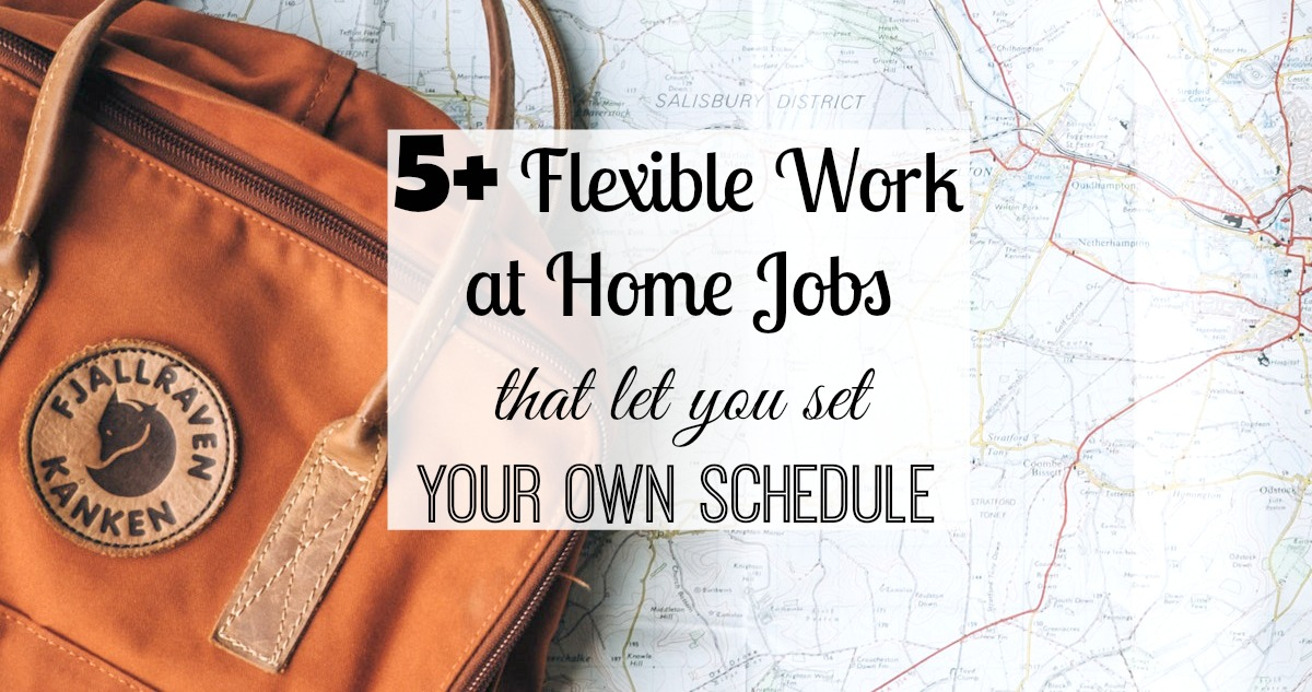 5+ Best Jobs with Flexible Hours that Let You Set Your Own Schedule