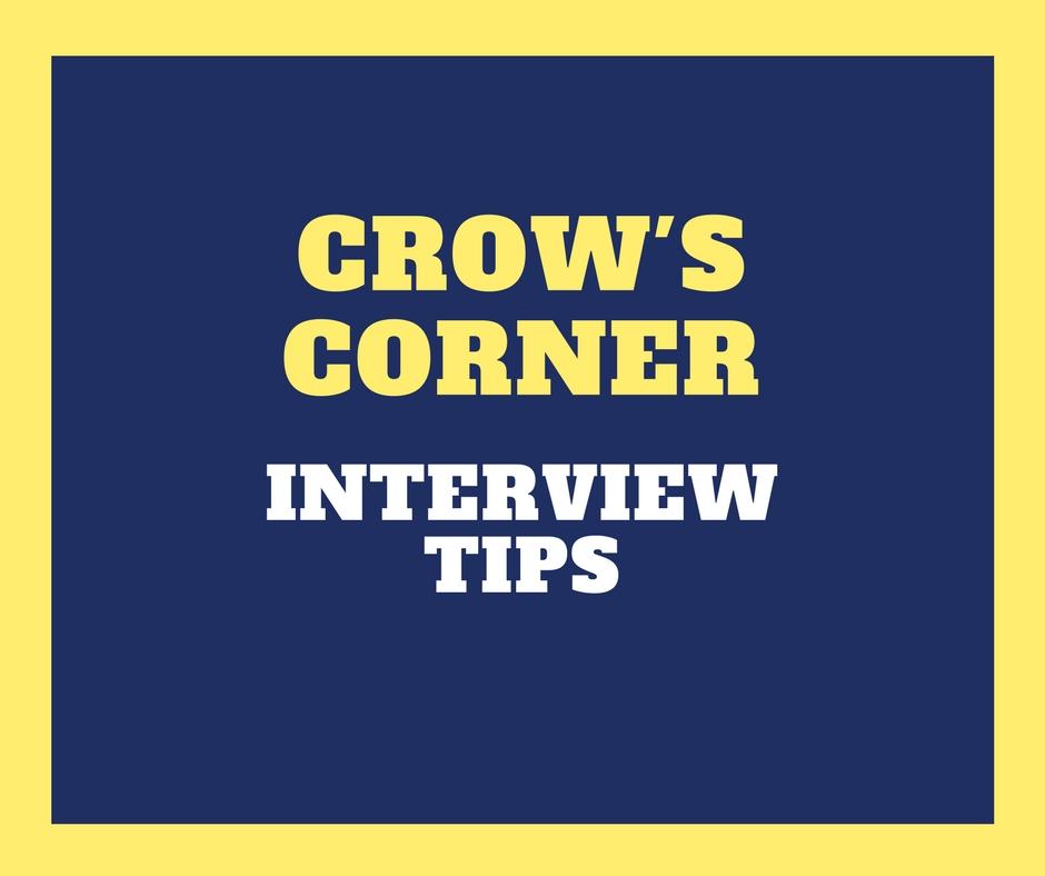 Crow\u0027s Corner Interview tips \u2013 The Crow\u0027s Nest