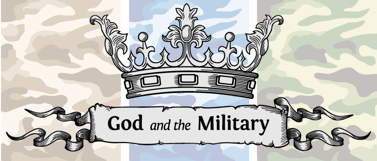 Featured Image for God and the Military