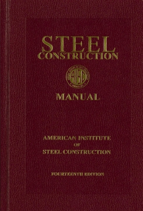 Steel Construction Manual 14th edition Rent 9781564240606 Chegg