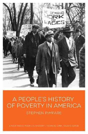 A People\u0027s History of Poverty in America 1st edition Rent