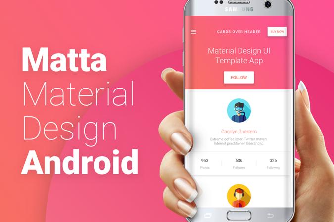 Matta \u2013 Material Design Android UI Template / Theme App \u2013 CSForm - android template