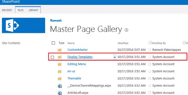 Steps To Create Custom Display Templates In SharePoint 2013