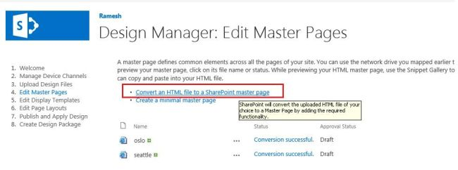 Steps To Create Custom Master Page In SharePoint 2013 Using Design