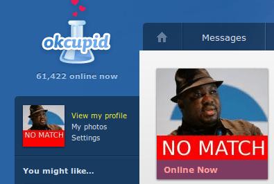 OkCupid   NO MATCH