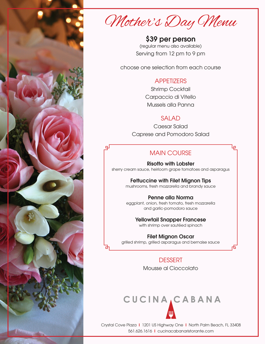 Cucina Cabana Owner Mother S Day Menu At Cucina Cabana Restaurant View Our Menu