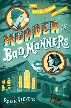 Murder Is Bad Manners- A Wells and Wong Mystery