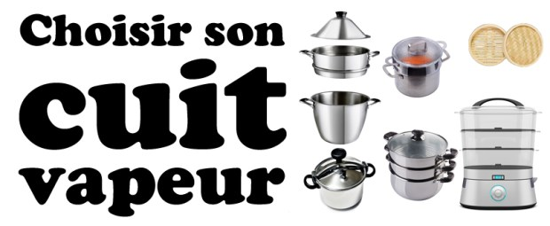 choisir son cuit-vapeur