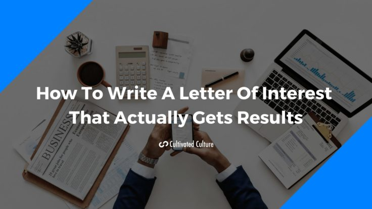 How To Write A Letter Of Interest That Gets Results In 2019