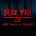 Mai Tai T.V. #20: Hambone 2.0 – Bigger, Stronger, Blacker