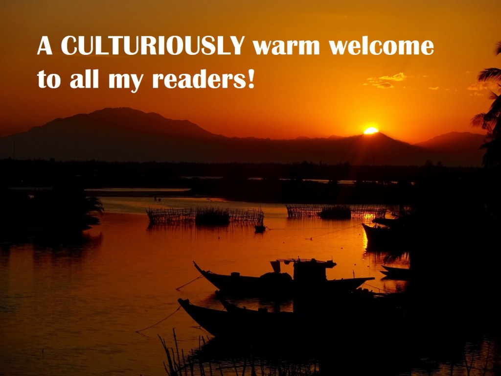 Culturiously Warm Welcome