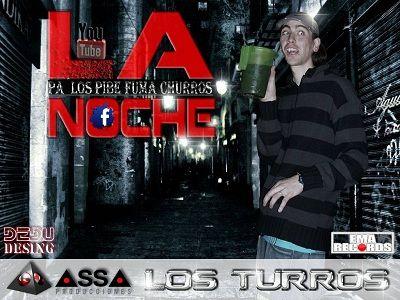 Los Turros - La Noche
