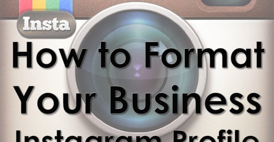 How to Format Your Business Instagram Profile - Curatti