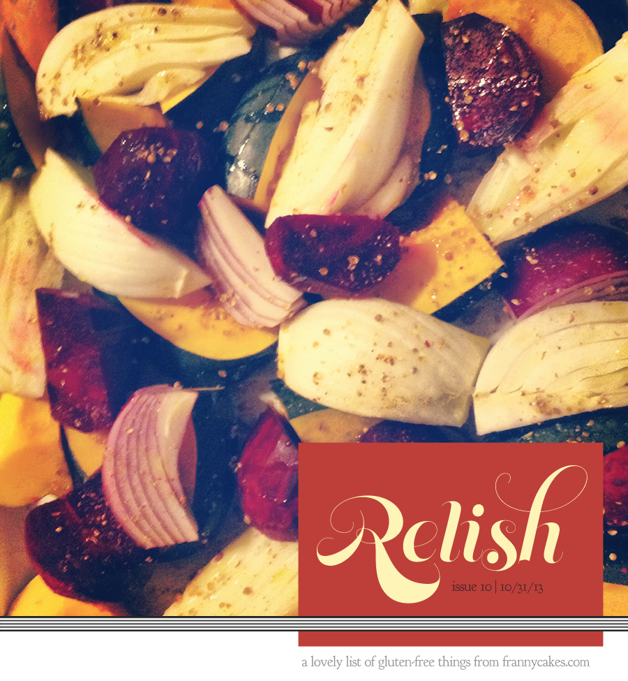 Relish 10 | October 2013 | Lovely Gluten-Free Things