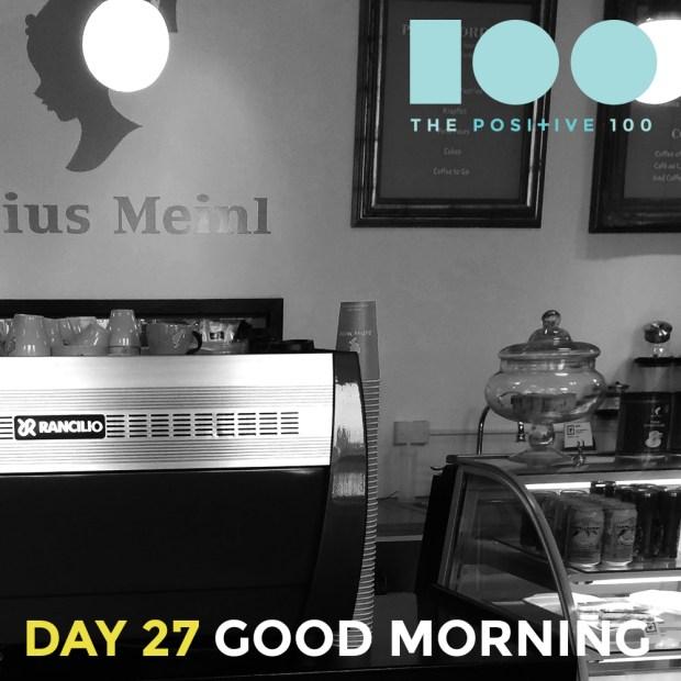 Mornings hold the promise of something better
