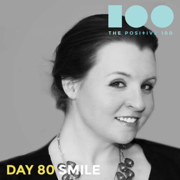 Day 80 : Smile | Positive 100 | Chronic Positivity Project