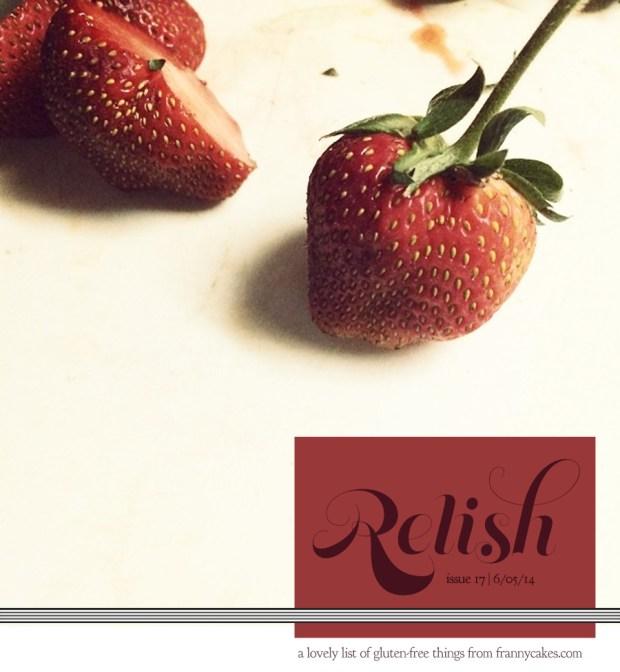 relish 17   may 2014   frannycakes picks gluten-free treats