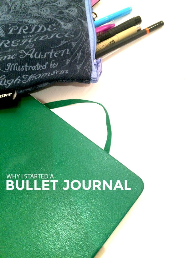 why I started a bullet journal