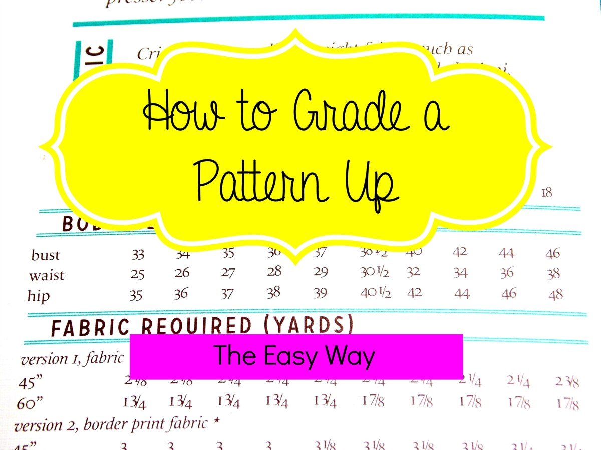 How to Grade a Pattern Up:  The Easy Way
