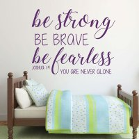 Bible Verse Wall Decal - Joshua 1:9 - Be Strong Be Brave ...