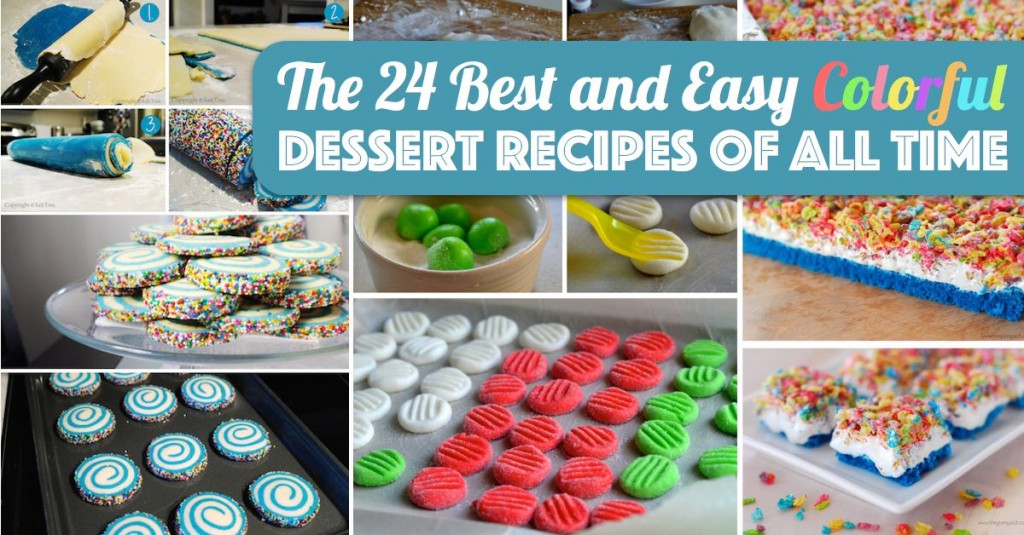 The 24 Best and Easy Colorful Dessert Recipes of All Time \u2013 Cute DIY