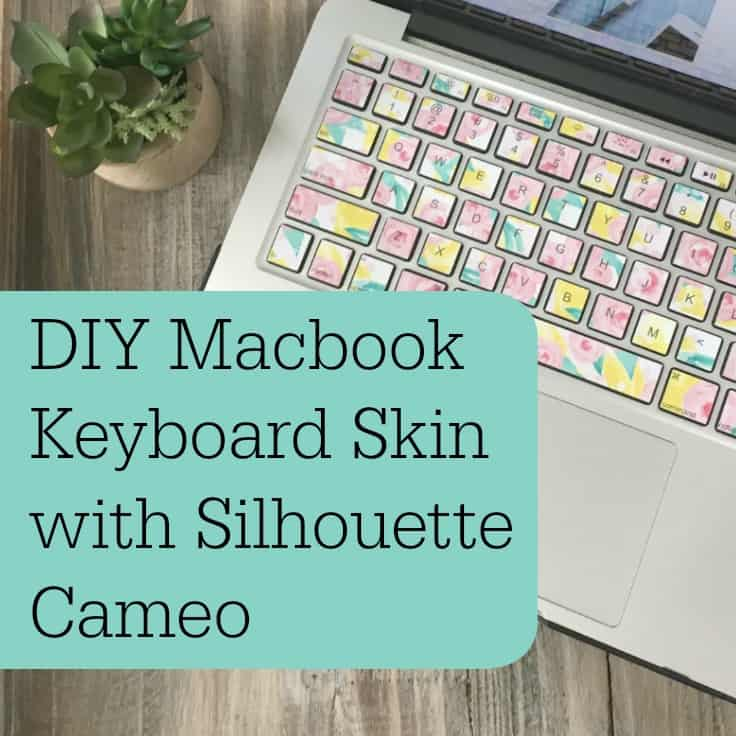 DIY Macbook Keyboard Skin with Silhouette Cameo - Cutting for Business