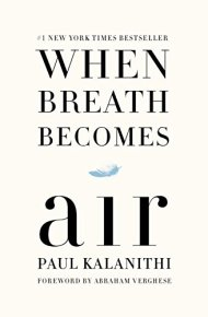 When Breath Becomes Air -