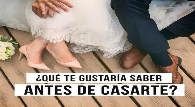 Lo que tienes que saber antes de casarte