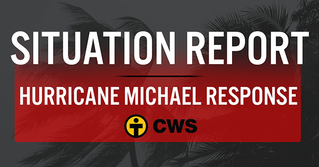 Situation Report Hurricane Michael CWS
