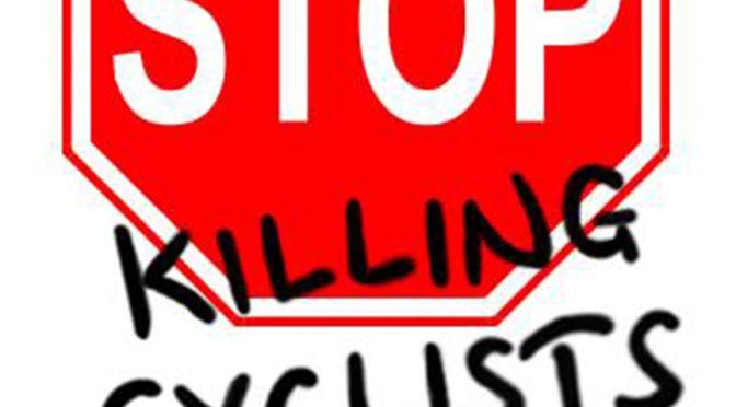 """Stop Killing Cyclists"" – Vigil & Demonstration"