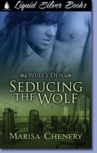 Seducing the Wolf (Wulf's Den, #3)