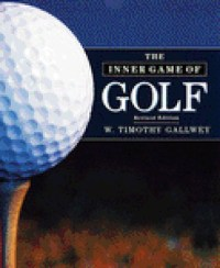 The Inner Game of Golf by W. Timothy Gallwey  Reviews ...