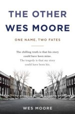 Other Wes Moore Summary