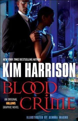 blood crime, the hollows, rachel morga, ivy tamwood, kim harrison