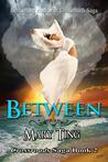 Between (Crossroads Saga, #2)