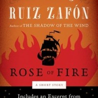 The Rose of Fire by Carlos Ruiz Zafon