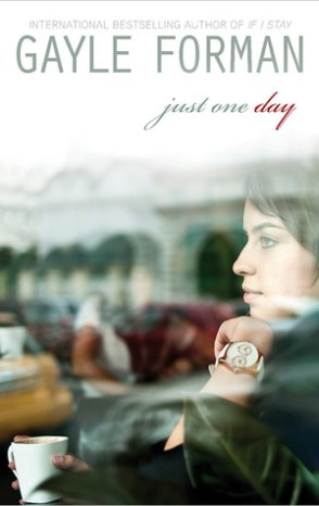 Just One Day Gayle Forman