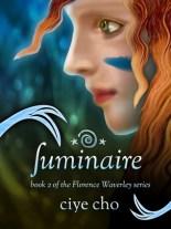 Luminaire (Florence Waverley, #2)